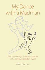 my dance with a madman by subhuti