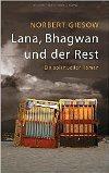 Lana, Bhagwan und der Rest