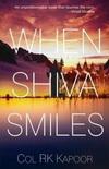 When Shiva Smiles