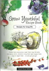 Grow Youthful Recipe Book