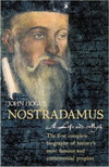 Nostradamus A Life and Myth