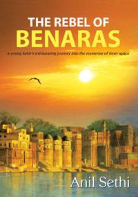 The Rebel of Benares