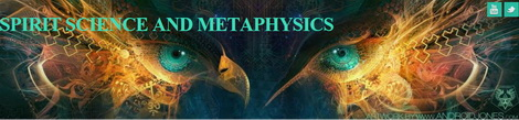 Spirit Science and Metaphysics