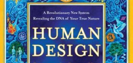 Human Design: Discover the Person You Were Born to Be