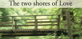 The two shores of Love