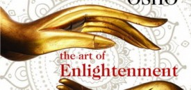 Osho – the Art of Enlightenment