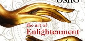 Osho – the Art of Enlightenment