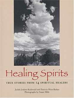 Healing Spirits by Judith Joslow-Rodewald and Patricia West-Barker