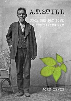 A. T. Still by John Lewis