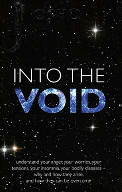 Into the Void by Osho