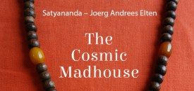 'The Cosmic Madhouse'