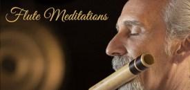 'Flute Meditations'