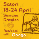 Satori with Ganga in Dresden 18-24 April 2019