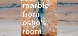 Marble from Osho's Room - Dhyanraj