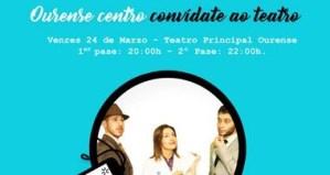 O CCA Ourense Centro convida aos seus clientes ao teatro este venres