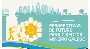 O futuro do sector mineiro galego analizarase nunha xornada técnica en Ourense