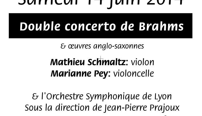 Le double concerto pour Violon et Violoncelle de BRAHMS en concert le 14 juin 2014 !