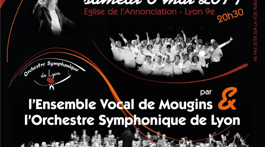 Concert Orchestre Symphonique de Lyon le 6 Mai 2017 à Vaise avec l'Ensemble Vocal de Mougins