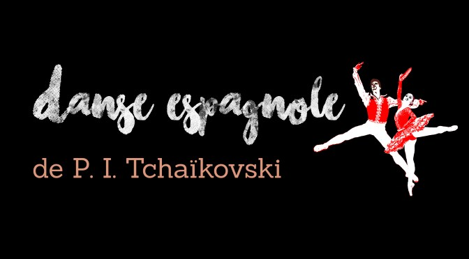 Danse espagnole du Lac des Cygnes de Tchaïkovski