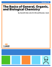 The Basics of General, Organic, and Biological Chemistry