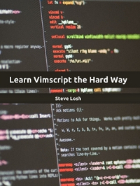 Learn Vimscript the Hard Way