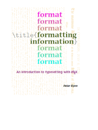 Formatting Information - An Introduction to typesetting with LaTeX