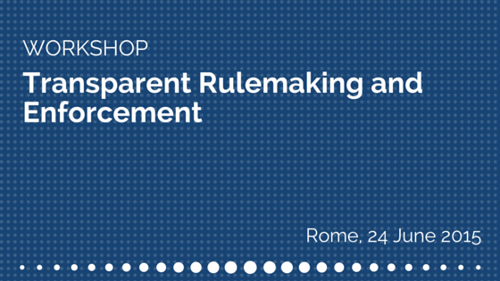 Transparent rulemaking and enforcement