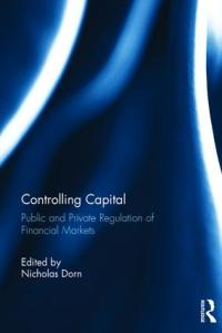 Research note. Controlling Capital: Public and Private Regulation of Financial Markets