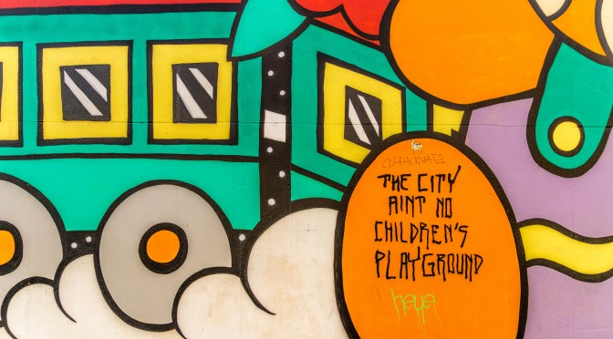 The City Ain't No Children's Playground