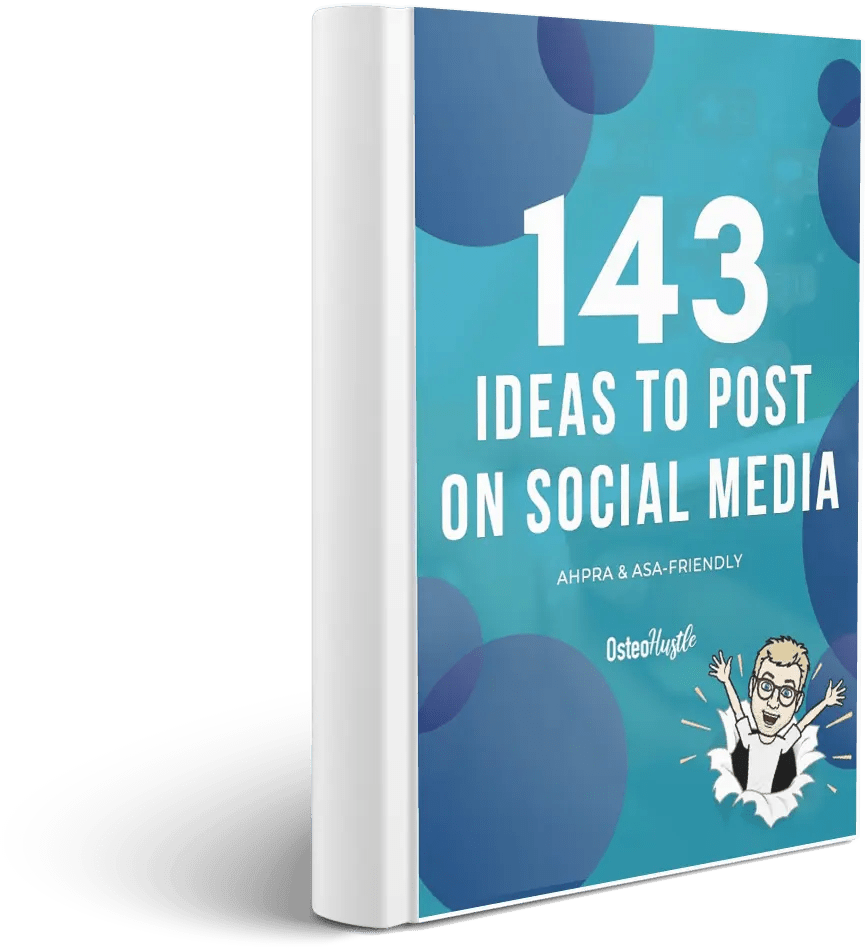 143 social media ideas to post on your osteopathy social media pages