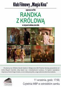 """KLUB FILMOWY """"MAGIA KINA"""" ZAPRASZA NA FILM """"RANDKA Z KRÓLOWĄ"""""""