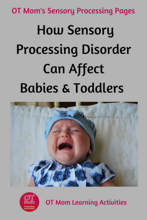 Sensory Processing Disorder in Babies and Toddlers