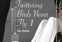 Faltam 2/3 volumes para o fim do mangá Twittering Birds Never Fly