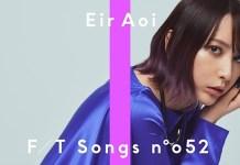 """Eir Aoi no THE FIRST TAKE com """"I will..."""""""