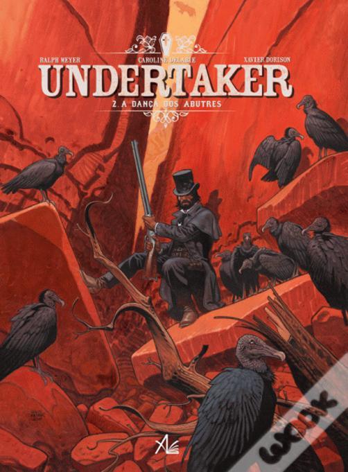 Undertaker - Volume 2 - A dança dos abutres