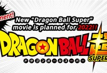 Toei Animation conforma novo filme anime de Dragon Ball Super em 2022
