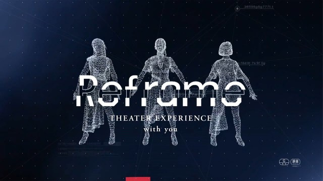 Perfume Takes No-Audience Lives to New Level with Reframe: THEATER EXPERIENCE with you
