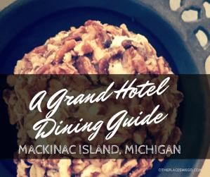 Dining at Grand Hotel Mackinac Island