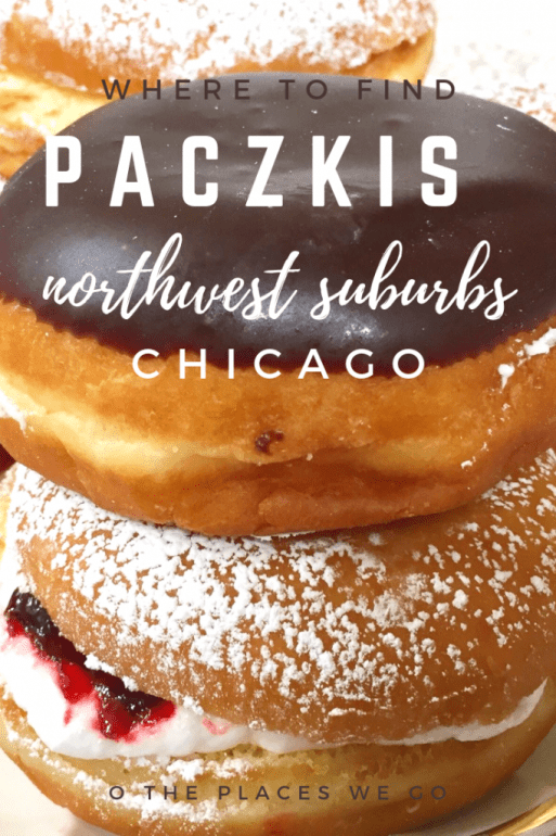 Where to find paczki donuts in the Northwest Suburbs of Chicago.