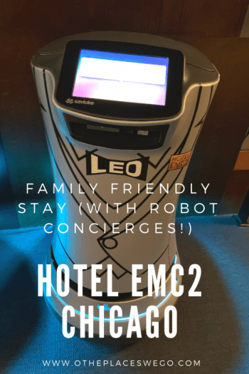 A family stay at Hotel EMC2, the art and science themed Chicago hotel that has resident robots.