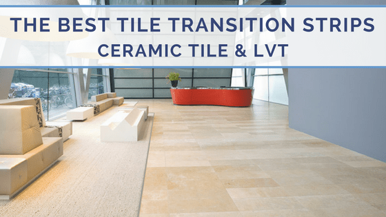 tile transition strips the best
