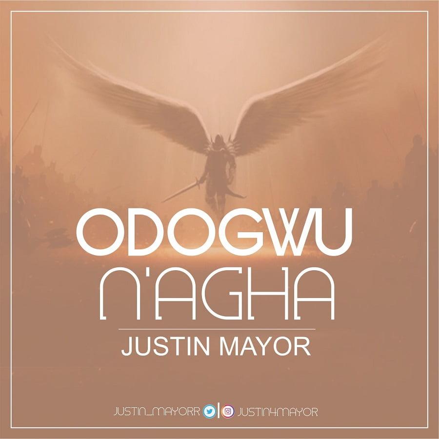 MUSIC: Justin Mayor – Odogwu N'agha   @Justin_mayorr