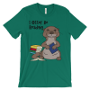 I Otter Be Reading Green T-shirt