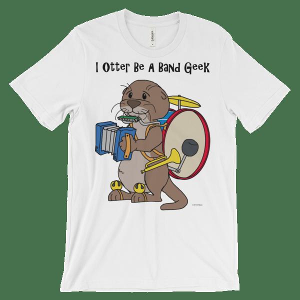 I Otter Be a Band Geek White T-shirt