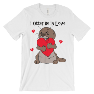 I Otter Be In Love White T-shirt