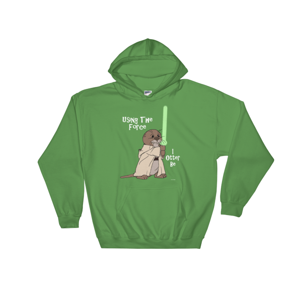 I Otter Be Using The Force Irish Green Hoodie