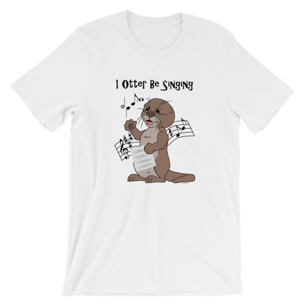 I Otter Be Singing White T-shirt