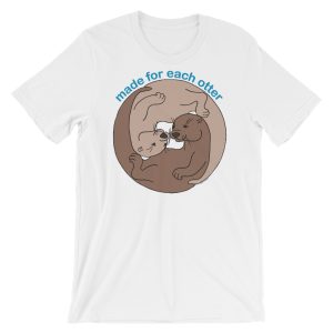 Made for Each Other White T-shirt
