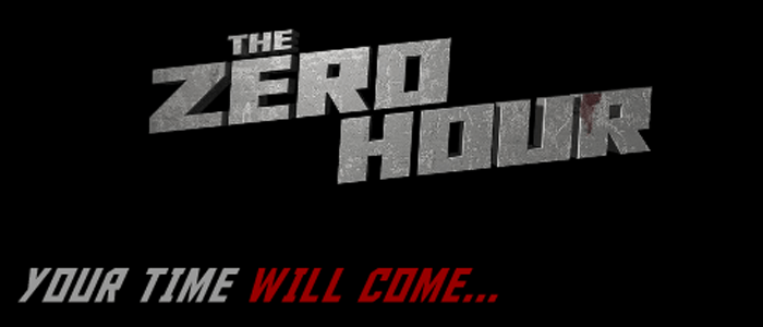 THE ZERO HOUR - OFFICIAL TRAILER