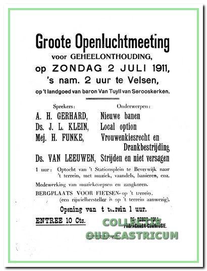 Veel huisvaders gaven een groot deel van hun inkomen aan drank uit. Het wekt geen verwondering dat er dus indringende campagnes werden gevoerd om de vaders van de drank te houden. Een uitnodiging voor een openluchtmeeting in Velsen op 2 juli 1911 werd gevonden onder de vloer van het raadhuis aan de Dorpsstraat.